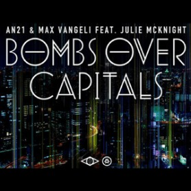 Online Digital Audio Mastering a track for AN21 & Max Vangeli ft. Julie McKnight - Bombs Over Capitals (Chriss Silver & B5K0 Remix)