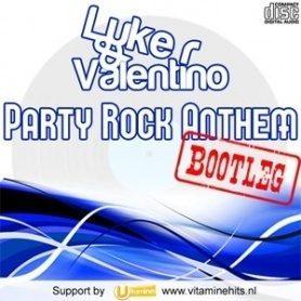 Party Rock Anthem (Luke-R & Valentino Original Bootleg) – LMFAO