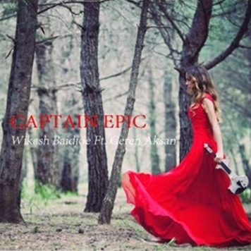 Wikash Baidjoe & Ceren Aksan – Captain Epic