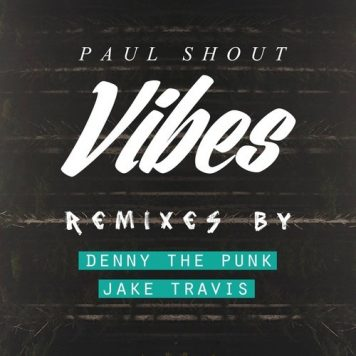 Paul Shout – Vibes (Jake Travis Remix) – AudiobyRay Mastering