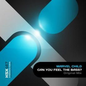 Marvel Child – Can You Feel The Base (Original Mix)
