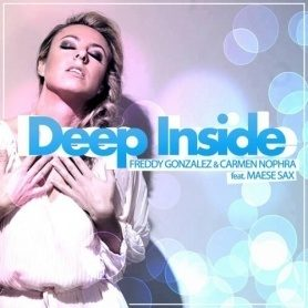 Freddy Gonzalez & Carmen Nophra Feat Maese Sax - Deep Inside (Jake Travis Remix) - Online Mastering AudiobyRay