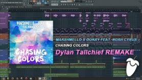 Marshmello x Ookay Feat. Noah Cyrus – Chasing Colors (FL Studio Remake + FLP)
