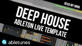 """Deep House Ableton Template Read My Mind by Abletunes - Deep House Ableton Template """"Read My Mind"""" by Abletunes"""