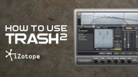 How To Use Trash 2 with Dan Larsson – Intro and Main User Interface