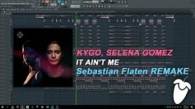 Kygo Selena Gomez It Aint Me Original Mix FL Studio Remake FLP - Kygo, Selena Gomez - It Ain't Me (Original Mix) (FL Studio Remake + FLP)