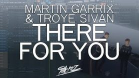 Martin Garrix & Troye Sivan – There For You (Instrumental/FL Studio Remake)