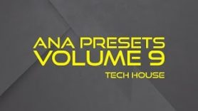 ANA Presets Volume 9 Tech House Audio Demo - ANA Presets Volume  9 Tech-House Audio Demo