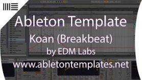 Ableton Live Breakbeat Template Koan by EDMLabs www.abletontemplates.net  - Ableton Live Breakbeat Template - Koan by EDMLabs www.abletontemplates.net