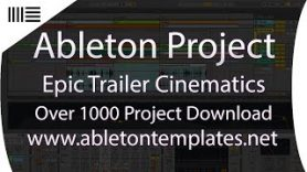 Ableton Live Project Epic Trailer Cinematic Soundtrack BY Magic Tracks www.abletontemplates.net  - Ableton Live Project  - Epic Trailer Cinematic Soundtrack BY Magic Tracks www.abletontemplates.net