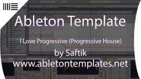 Ableton Template Progressive House I Love Progressive by Saftik www.abletontemplates.net  - Ableton Template Progressive House - I Love Progressive by Saftik www.abletontemplates.net