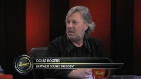 EastWest Sounds President Doug Rogers – Pensado's Place #259