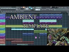 FL Studio Ambient Template FREE FLP