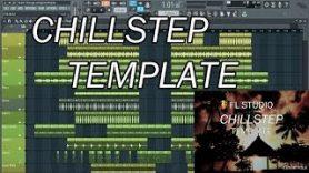 FL Studio Chillstep Template FREE FLP - FL Studio Chillstep Template FREE FLP