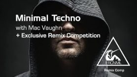HTM Minimal Techno – Mac Vaughn Remix Comp Promo