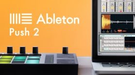 How To Use Ableton Push 2 with Julian Gray Melody Writing - How To Use Ableton Push 2 with Julian Gray - Melody Writing