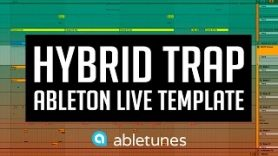 Hybrid Trap Ableton Template Watch Your Back by Abletunes - Hybrid Trap Ableton Template 'Watch Your Back' by Abletunes