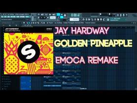 Jay-Hardway-Golden-Pineapple-FL-Studio-Remake-FLP