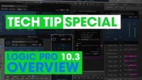 Logic Pro 10.3 Update Overview All the best features explained - Logic Pro 10.3 Update Overview - All the best features explained!