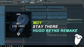 MDY – Stay There (Original Mix) (FL Studio Remake + FLP)