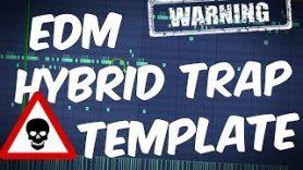NASTY EDM Hybrid Trap FLP | FL Studio Template 36 ☠