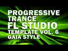 Progressive Trance FL Studio Template Vol. 6 (Gaia Style)
