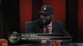 Singer-Songwriter/Entrepreneur Vincent Berry II – Pensado's Place #266