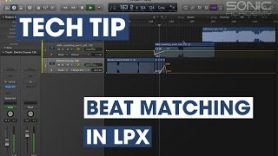 Tech Tip Beat Matching In LPX - Tech Tip - Beat Matching In LPX