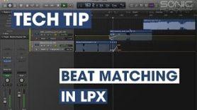 Tech Tip – Beat Matching In LPX