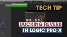 Tech Tip Ducking Reverb in Logic Pro X - Tech Tip - Ducking Reverb in Logic Pro X