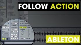 Tech Tip – Follow Action in Ableton.