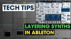 Tech Tip Layering Synths - Tech Tip - Layering Synths