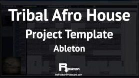 Tribal Afro House project template for Ableton - Tribal Afro House project template for Ableton