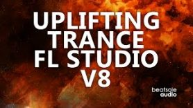 Uplifting Trance FL Studio Template Vol. 8 (ASOT, WAO138, Monster Force Style)