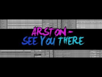 ARSTON – SEE YOU THERE ABLETON LIVE REMAKE TEMPLATE PROJECT ALS PROGRESSIVE HOUSE TUTORIAL