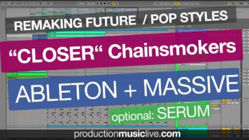 "Chainsmokers ""Closer"" Ableton Live Style Remake (Massive, Serum, Short Version)"