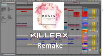 chainsmokers roses killerx remak 356x194 - Chainsmokers - Roses (Killerx Remake) [100% IDENTICAL] [+ABLETON PROJECT FILE]