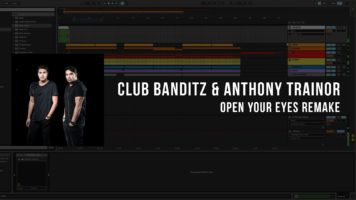 club banditz anthony trainor ope - Club Banditz & Anthony Trainor - Open Your Eyes (Ableton Remake)