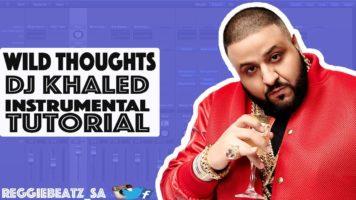 DJ Khaled Wild Thoughts Tutorial | Logic Pro X Tutorials | Instrumental | Remake☑