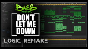 [Don't Let Me Down] The ChainSmokers Ft. Daya – Remake In Logic X By NORBZ