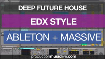 edx belong style tutorial with a - EDX - Belong Style Tutorial with Ableton & Massive Future House
