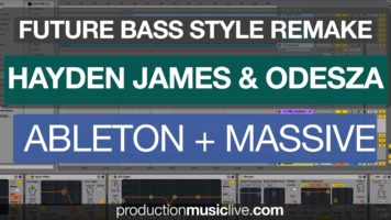Hayden James Odesza Remix Styled Remake with Ableton & Massive only – Tutorial