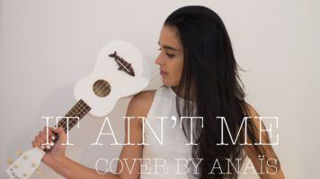It Ain't Me (Kygo ft. Selena Gomez) – Ukulele/Ableton 9 Remake/Logic Pro X Remake Cover by Anais