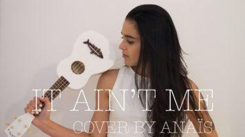 it aint me kygo ft selena gomez - It Ain't Me (Kygo ft. Selena Gomez) - Ukulele/Ableton 9 Remake/Logic Pro X Remake Cover by Anais