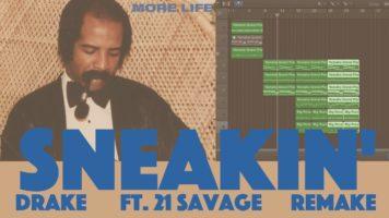 making a beat drake ft 21 savage - Making A Beat: Drake ft. 21 Savage - Sneakin' (Remake)