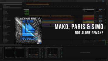 mako paris simo not alone ableto - Mako, Paris & Simo - Not Alone (Ableton Remake)
