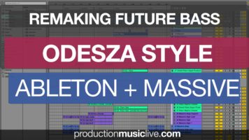 odesza future bass style ableton - Odesza Future Bass Style Ableton & Massive Remake Tutorial - Lost & Found Remix
