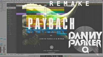 Steve Angello Vs. Dimitri Vangelis & Wyman – Payback / LOGIC PRO REMAKE