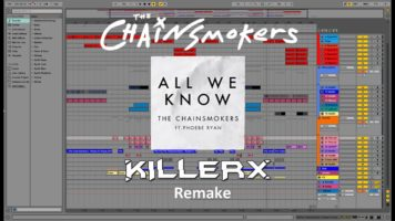 the chainsmokers all we know kil - The Chainsmokers - All We Know (Killerx Remake) [INTRUMENTAL] [+ABLETON PROJECT FILE]