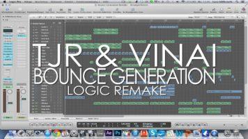 TJR & VINAI – Bounce Generation Remake [HD] Logic Pro 9